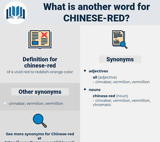 chinese-red, synonym chinese-red, another word for chinese-red, words like chinese-red, thesaurus chinese-red