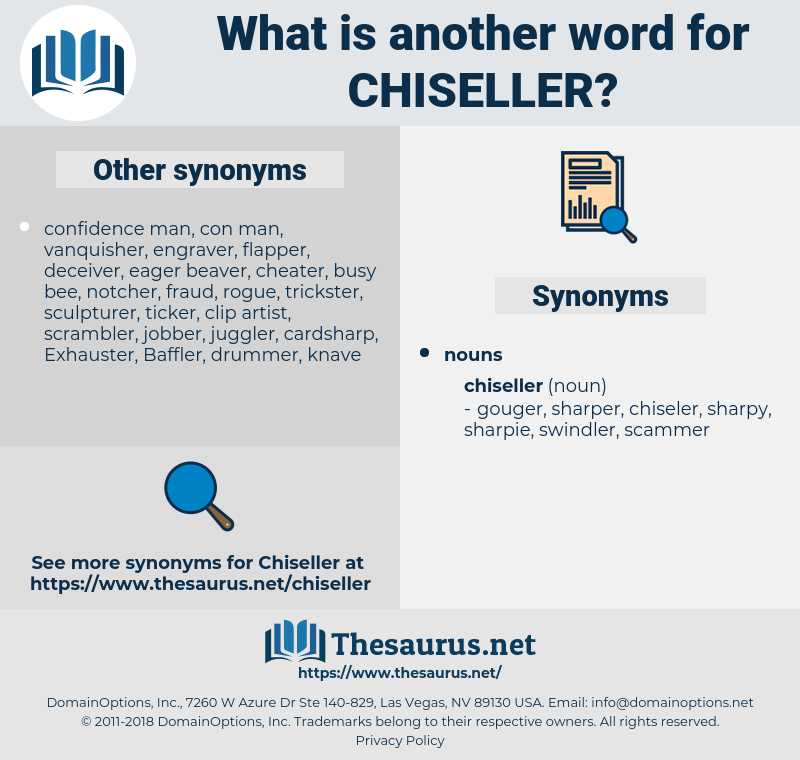 chiseller, synonym chiseller, another word for chiseller, words like chiseller, thesaurus chiseller