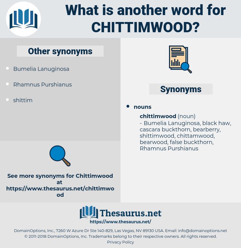 chittimwood, synonym chittimwood, another word for chittimwood, words like chittimwood, thesaurus chittimwood