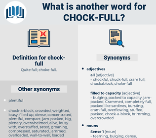 chock full, synonym chock full, another word for chock full, words like chock full, thesaurus chock full