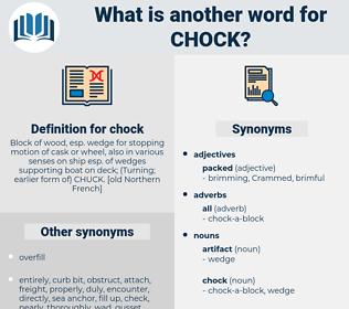 chock, synonym chock, another word for chock, words like chock, thesaurus chock