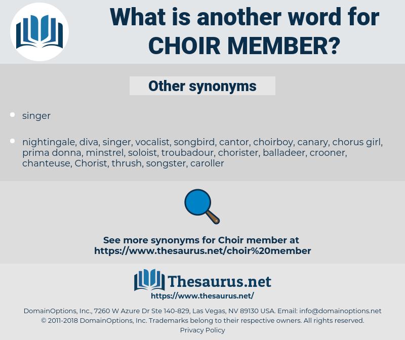 choir member, synonym choir member, another word for choir member, words like choir member, thesaurus choir member