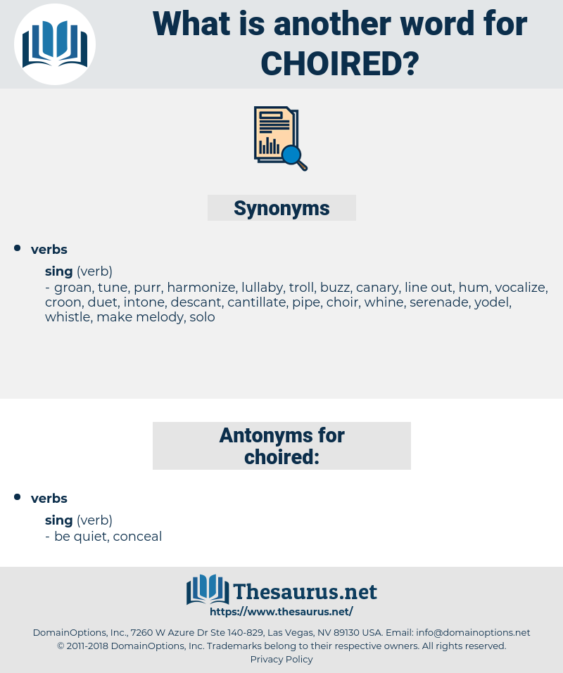 choired, synonym choired, another word for choired, words like choired, thesaurus choired