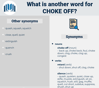 choke off, synonym choke off, another word for choke off, words like choke off, thesaurus choke off