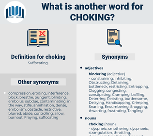 choking, synonym choking, another word for choking, words like choking, thesaurus choking