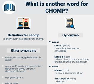 chomp, synonym chomp, another word for chomp, words like chomp, thesaurus chomp