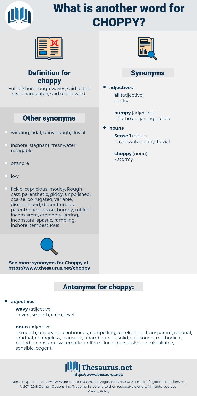 choppy, synonym choppy, another word for choppy, words like choppy, thesaurus choppy