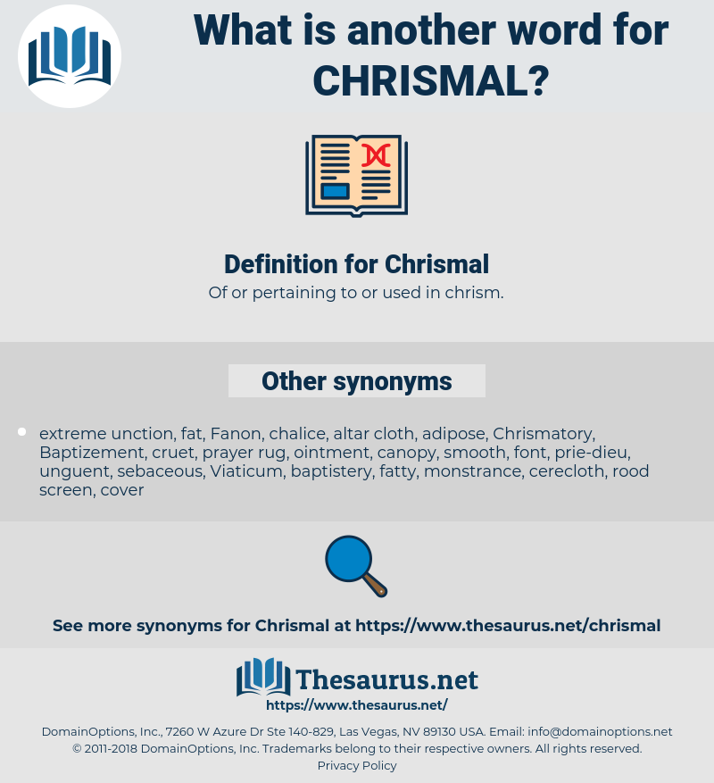 Chrismal, synonym Chrismal, another word for Chrismal, words like Chrismal, thesaurus Chrismal