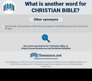 Christian Bible, synonym Christian Bible, another word for Christian Bible, words like Christian Bible, thesaurus Christian Bible