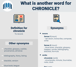 chronicle, synonym chronicle, another word for chronicle, words like chronicle, thesaurus chronicle