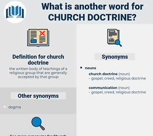 church doctrine, synonym church doctrine, another word for church doctrine, words like church doctrine, thesaurus church doctrine