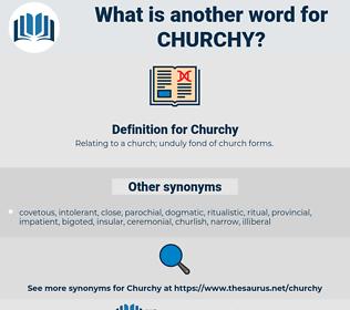 Churchy, synonym Churchy, another word for Churchy, words like Churchy, thesaurus Churchy