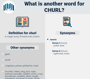 churl, synonym churl, another word for churl, words like churl, thesaurus churl