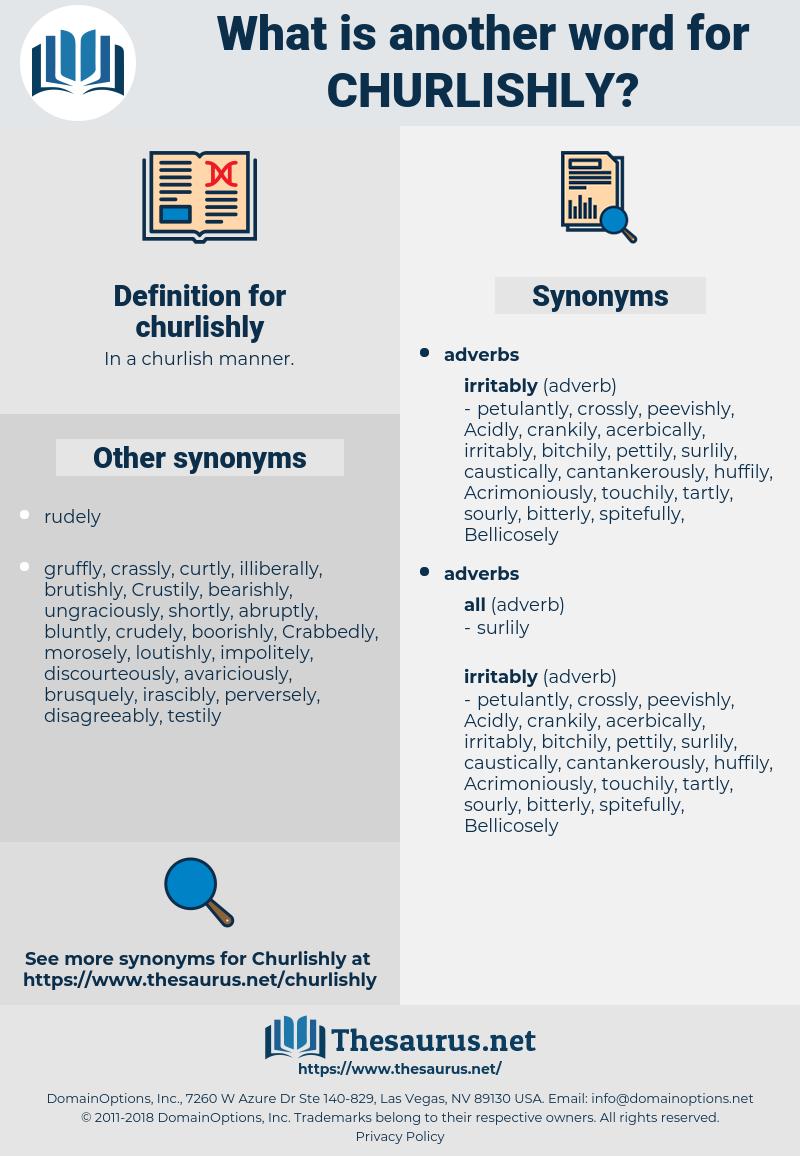 churlishly, synonym churlishly, another word for churlishly, words like churlishly, thesaurus churlishly