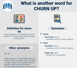 churn up, synonym churn up, another word for churn up, words like churn up, thesaurus churn up