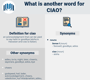 ciao, synonym ciao, another word for ciao, words like ciao, thesaurus ciao