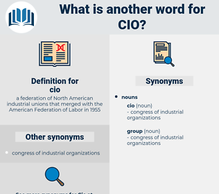 cio, synonym cio, another word for cio, words like cio, thesaurus cio