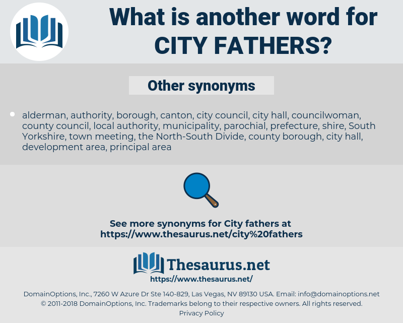 city fathers, synonym city fathers, another word for city fathers, words like city fathers, thesaurus city fathers