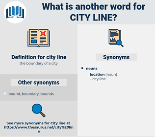 city line, synonym city line, another word for city line, words like city line, thesaurus city line