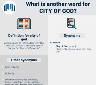 city of god, synonym city of god, another word for city of god, words like city of god, thesaurus city of god