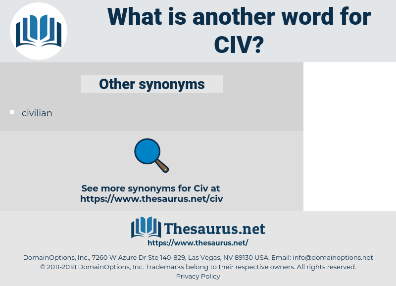 CIV, synonym CIV, another word for CIV, words like CIV, thesaurus CIV