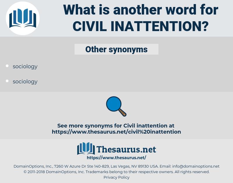 civil inattention, synonym civil inattention, another word for civil inattention, words like civil inattention, thesaurus civil inattention
