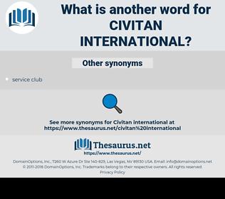 Civitan International, synonym Civitan International, another word for Civitan International, words like Civitan International, thesaurus Civitan International