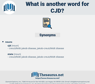 cjd, synonym cjd, another word for cjd, words like cjd, thesaurus cjd