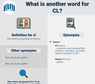 cl, synonym cl, another word for cl, words like cl, thesaurus cl