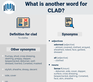 clad, synonym clad, another word for clad, words like clad, thesaurus clad