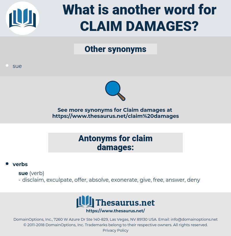 claim damages, synonym claim damages, another word for claim damages, words like claim damages, thesaurus claim damages