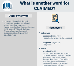 Claimed, synonym Claimed, another word for Claimed, words like Claimed, thesaurus Claimed