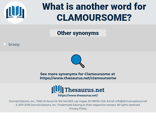 clamoursome, synonym clamoursome, another word for clamoursome, words like clamoursome, thesaurus clamoursome