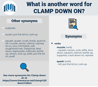 clamp down on, synonym clamp down on, another word for clamp down on, words like clamp down on, thesaurus clamp down on