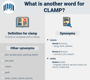 clamp, synonym clamp, another word for clamp, words like clamp, thesaurus clamp