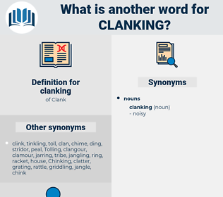 clanking, synonym clanking, another word for clanking, words like clanking, thesaurus clanking