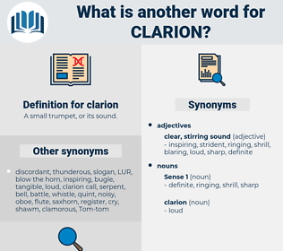 clarion, synonym clarion, another word for clarion, words like clarion, thesaurus clarion