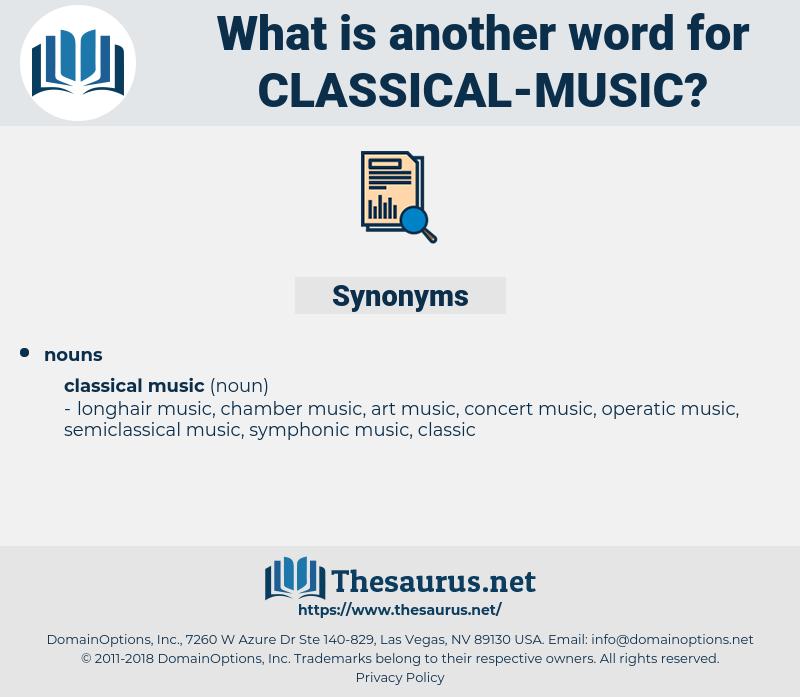 classical music, synonym classical music, another word for classical music, words like classical music, thesaurus classical music