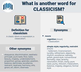 classicism, synonym classicism, another word for classicism, words like classicism, thesaurus classicism