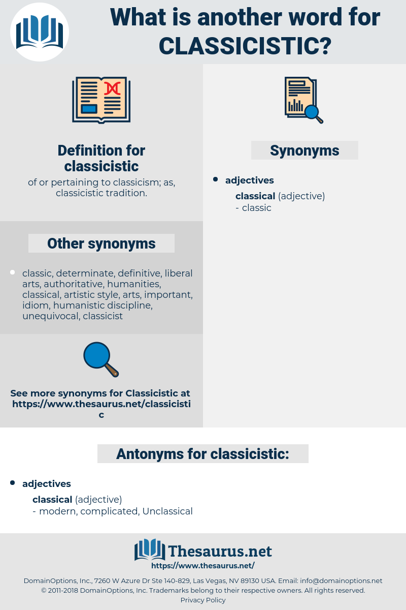 classicistic, synonym classicistic, another word for classicistic, words like classicistic, thesaurus classicistic