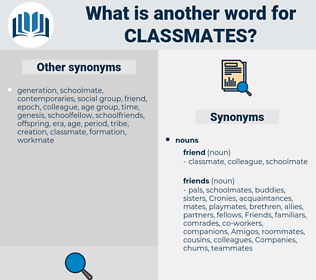 classmates, synonym classmates, another word for classmates, words like classmates, thesaurus classmates