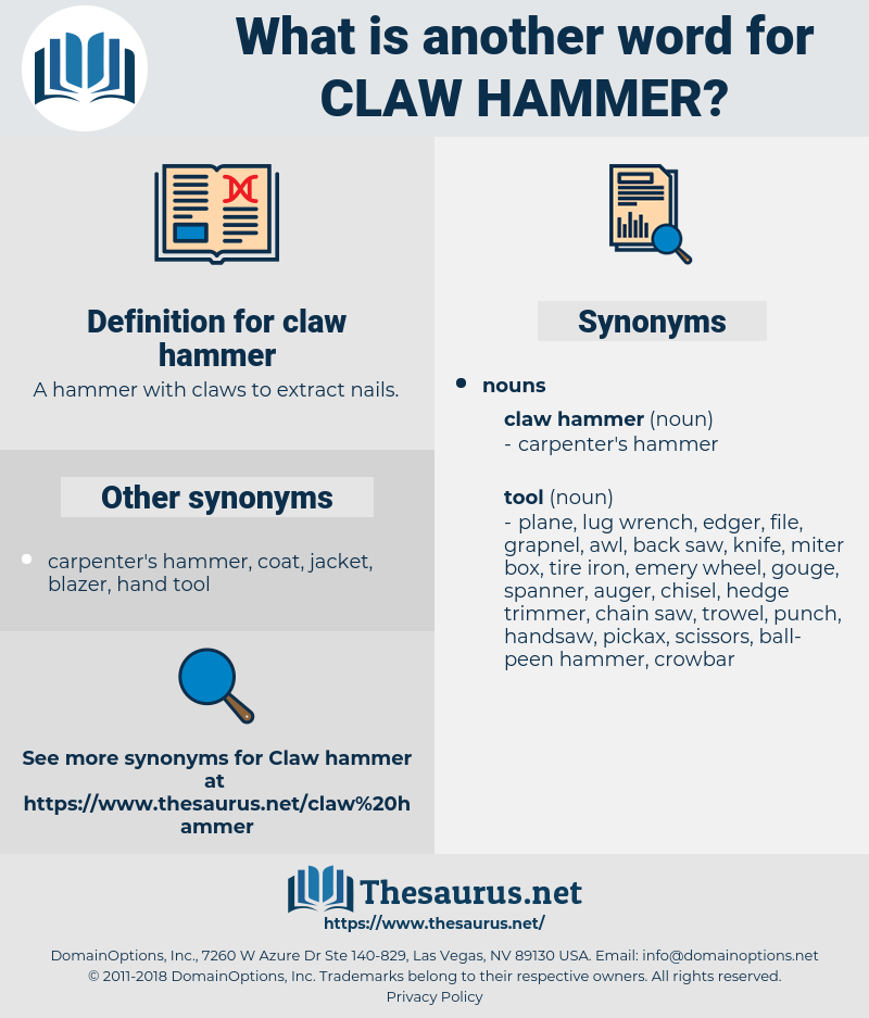 claw hammer, synonym claw hammer, another word for claw hammer, words like claw hammer, thesaurus claw hammer