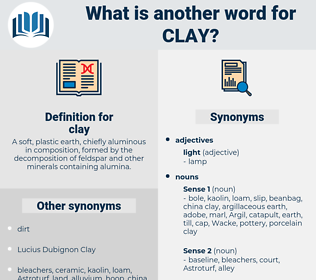 clay, synonym clay, another word for clay, words like clay, thesaurus clay