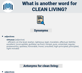 clean-living, synonym clean-living, another word for clean-living, words like clean-living, thesaurus clean-living