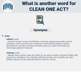 clean one act, synonym clean one act, another word for clean one act, words like clean one act, thesaurus clean one act