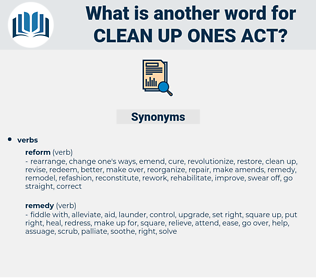 clean up ones act, synonym clean up ones act, another word for clean up ones act, words like clean up ones act, thesaurus clean up ones act