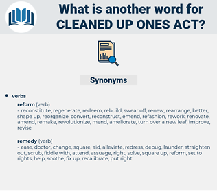 cleaned up ones act, synonym cleaned up ones act, another word for cleaned up ones act, words like cleaned up ones act, thesaurus cleaned up ones act