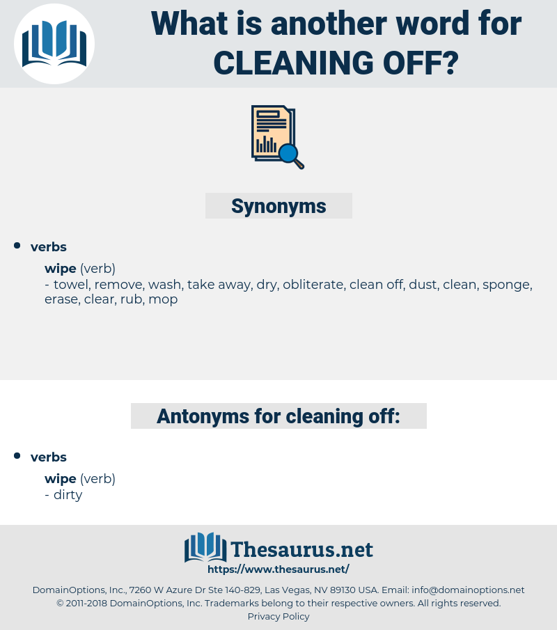 cleaning off, synonym cleaning off, another word for cleaning off, words like cleaning off, thesaurus cleaning off