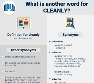 cleanly, synonym cleanly, another word for cleanly, words like cleanly, thesaurus cleanly