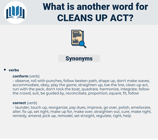 cleans up act, synonym cleans up act, another word for cleans up act, words like cleans up act, thesaurus cleans up act
